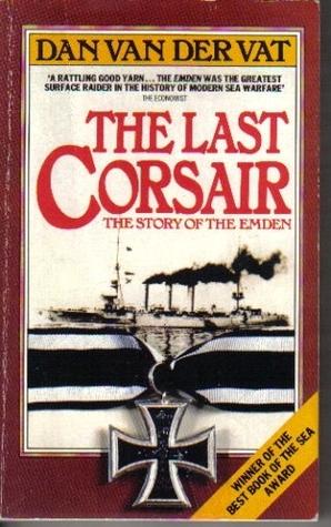 The Last Corsair  by  Dan van der Vat
