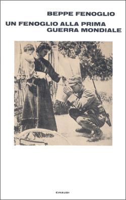 Un Fenoglio alla prima guerra mondiale  by  Beppe Fenoglio
