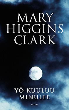 Yö kuuluu minulle  by  Mary Higgins Clark
