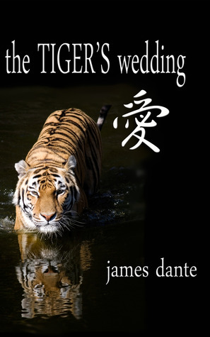 The Tigers Wedding  by  James Dante