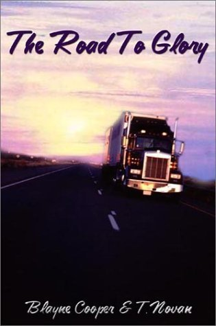 The Road to Glory Blayne Cooper