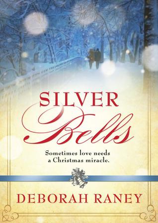 Silver Bells Deborah Raney
