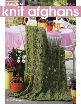 Seasonal Knit Afghans (Leisure Arts #4446) Rena Stevens