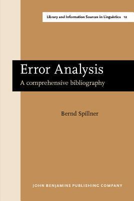 Error Analysis: A Comprehensive Bibliography Bernd Spillner
