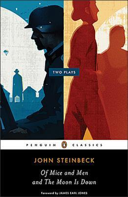 Of Mice and Men and the Moon Is Down John Steinbeck