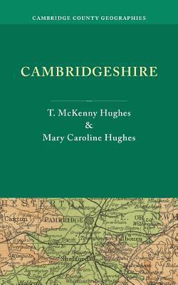 Cambridgeshire.  by  T. McKenny Hughes by T. McKenny Hughes
