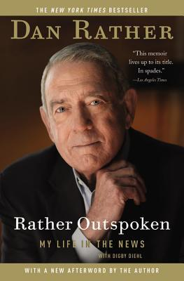 The Camera Never Blinks Twice: The Further Adventures of a Television Journalist  by  Dan Rather