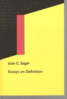 Essays On Definition Juan C. Sager