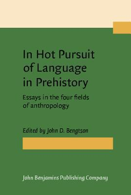 In Hot Pursuit of Language in Prehistory: Essays in the Four Fields of Anthropology. in Honor of Harold Crane Fleming  by  John D. Bengtson