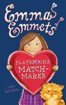 Emma Emmets, Playground Matchmaker Julia DeVillers