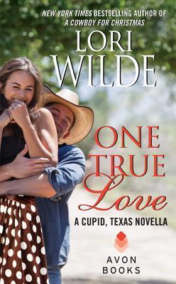 One True Love (Cupid, Texas, #0.5)  by  Lori Wilde