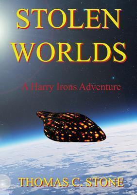 Stolen Worlds Thomas C. Stone