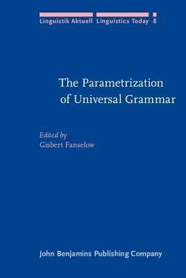 The Parametrization of Universal Grammar  by  Gisbert Fanselow