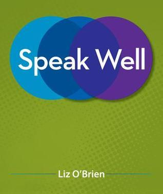 Speak Well Liz OBrien