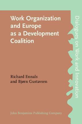 Work Organization And Europe As A Development Coalition  by  Frans H. van Eemeren