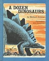 A Dozen Dinosaurs  by  Richard Armour