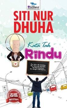 Kata Tak Rindu Siti Nur Dhuha