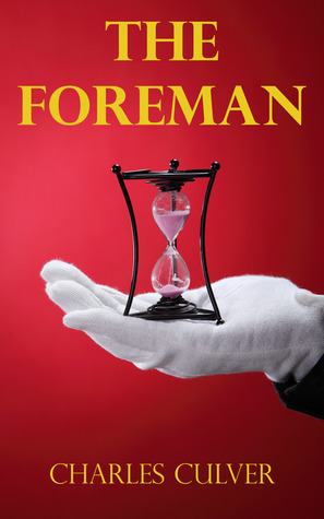 The Foreman  by  Charles Culver
