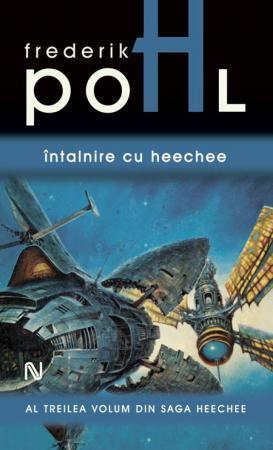 Întâlnire cu Heechee (Heechee saga #3)  by  Frederik Pohl