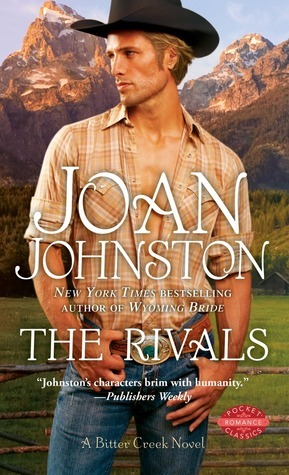 The Rivals (Bitter Creek #5)  by  Joan Johnston