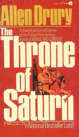 The Throne of Saturn Allen Drury
