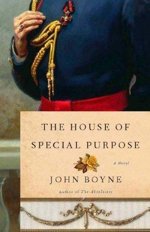 The House Of Special Purpose John Boyne