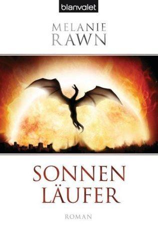 Die Drachenprinz-Saga 1: Sonnenläufer Melanie Rawn