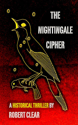 The Nightingale Cipher Robert Clear