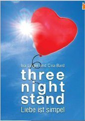 Three-Night-Stand - Liebe ist simpel  by  Ina Linger