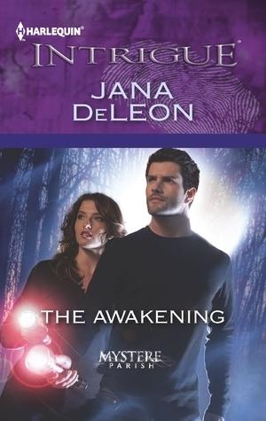 The Awakening (Mystere Parish, #3)  by  Jana Deleon