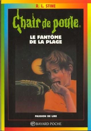 Le fantôme de la plage (Chair de Poule #8) R.L. Stine