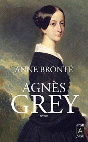 Agnès Grey Anne Brontë