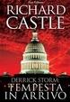 Tempesta in arrivo (Derrick Storm, #1) Richard Castle