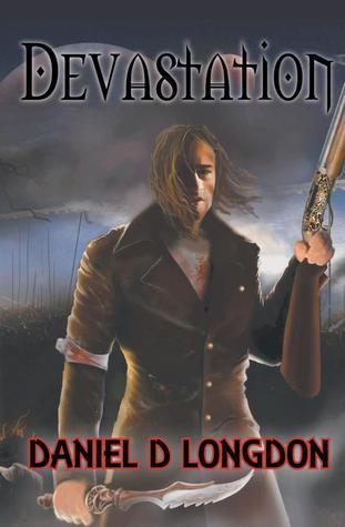 Devastation Daniel D. Longdon