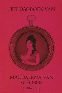 Het dagboek van Magdalena van Schinne (1786-1795)  by  Magdalena van Schinne