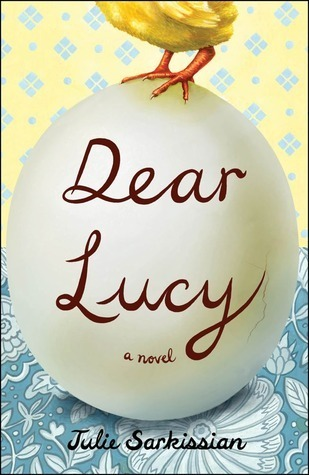 Dear Lucy: A Novel  by  Julie Sarkissian