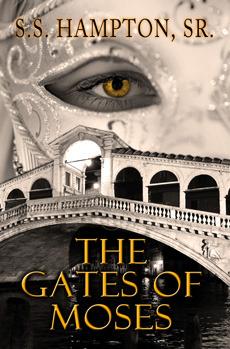 The Gates of Moses S.S. Hampton Sr.
