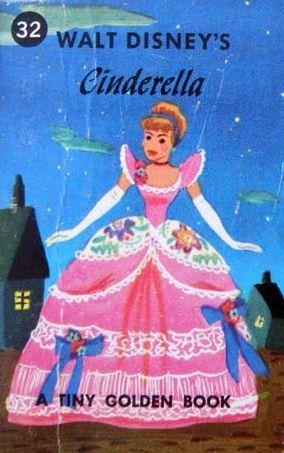 Walt Disneys Cinderella (A Tiny Golden Book #32)  by  Jane Werner Watson