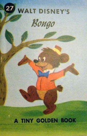 Walt Disneys Bongo (A Tiny Golden Book #27) Jane Werner Watson
