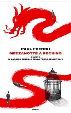 Mezzanotte a Pechino Paul French