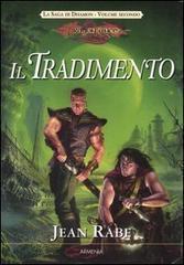 Il tradimento (Dragonlance: la saga di Dhamon, #2) Jean Rabe