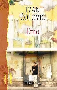 Etno. Opowieści o muzyce świata w Internecie Ivan Čolović