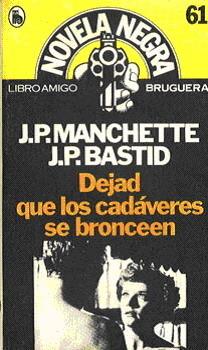 Dejad que los cadáveres se bronceen  by  Jean-Patrick Manchette