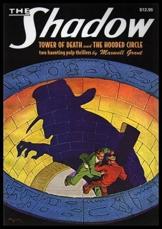 Tower of Death / The Hooded Circle (The Shadow, #22)  by  Walter B. Gibson