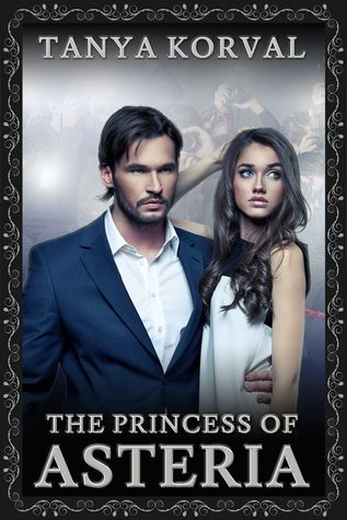 The Princess of Asteria  by  Tanya Korval