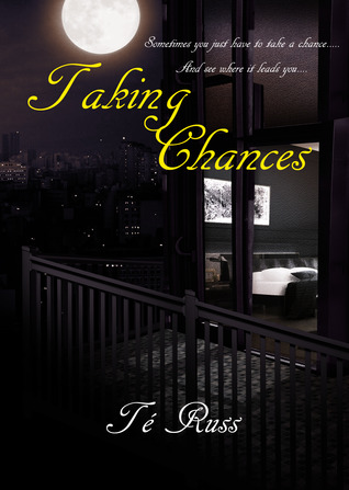 Taking Chances  by  Té Russ
