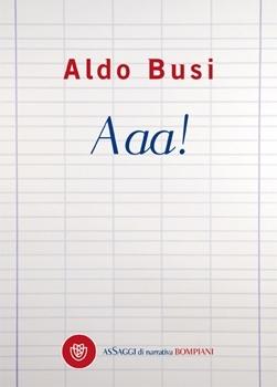 Aaa!  by  Aldo Busi