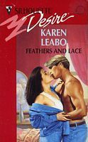 Feathers and Lace (Silhouette Desire, #824) Karen Leabo