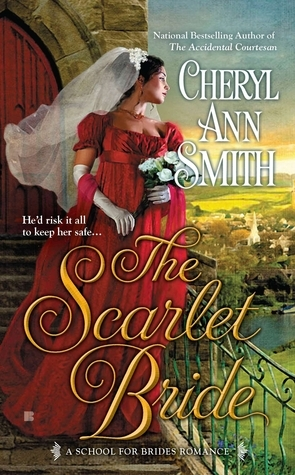 The Scarlet Bride (School for Brides, #3)  by  Cheryl Ann Smith