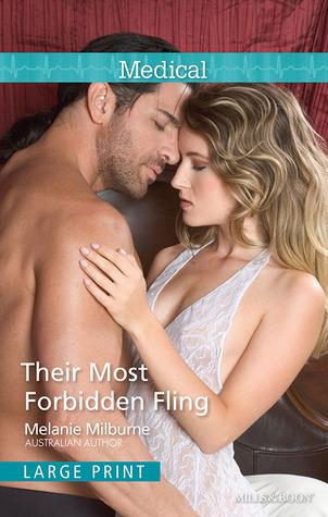 Their Most Forbidden Fling Melanie Milburne